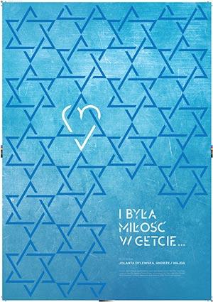 M. Wróblewska | I była miłość w getcie 2015